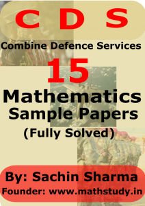 CDS SAMPLE PAPERS MATHEMATICS