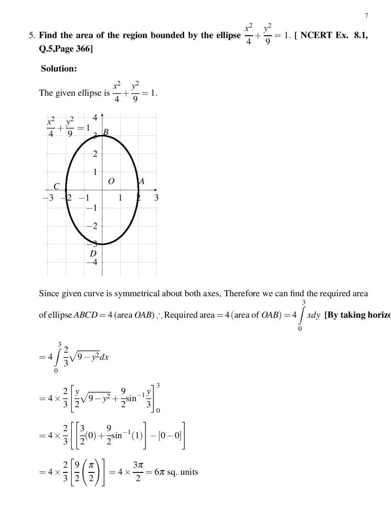 Find the area of the region bounded by the ellipse x^2/4 + y^2/9 = 1, 9x^2+4y^2=36. [ NCERT Ex. 8.1, Q.5,Page 366]