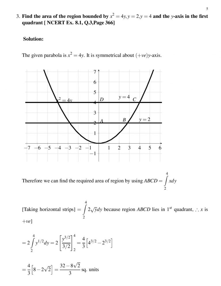 Find the area of the region bounded by x^2 = 4y,y = 2,y = 4 and the y-axis in the first quadrant [ NCERT Ex. 8.1, Q.3,Page 366]