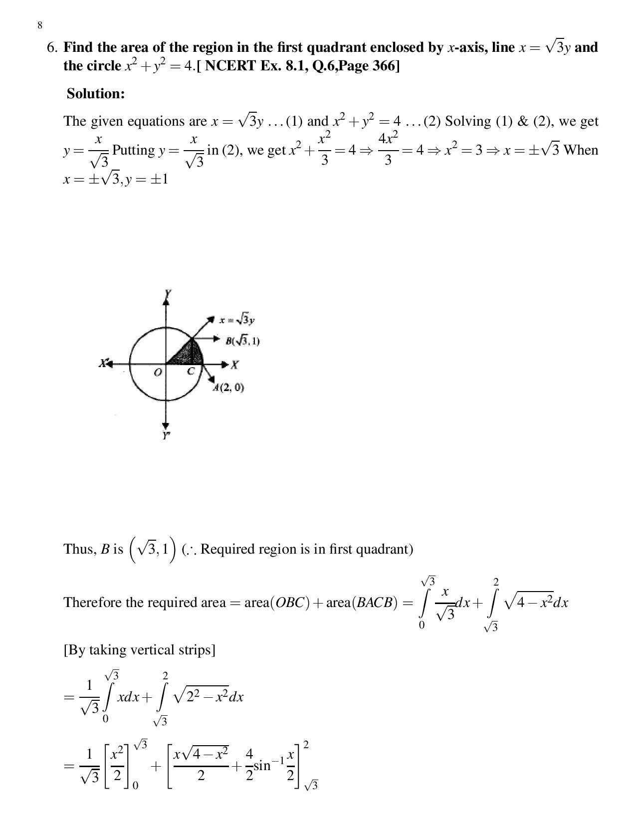 Find the area of the region in the first quadrant enclosed by x-axis, line x = \sqrt 3 y and the circle x^2 + y^2 = 4[ NCERT Ex. 8.1, Q.6,Page 366]