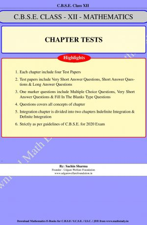 Mathematics Chapter Tests Class XII – C.B.S.E.